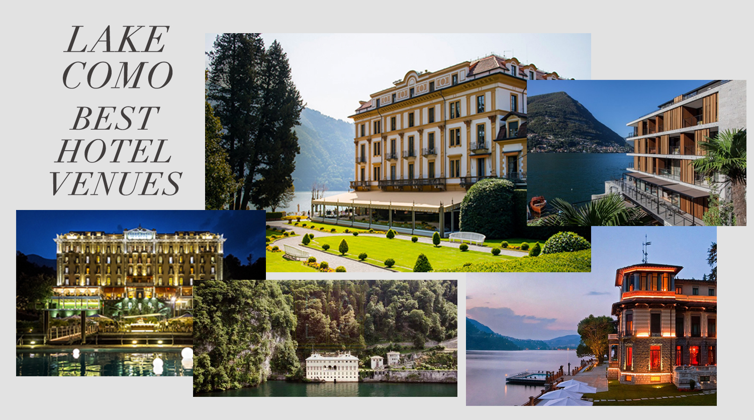 Luxurious hotels for your wedding on Lake Como